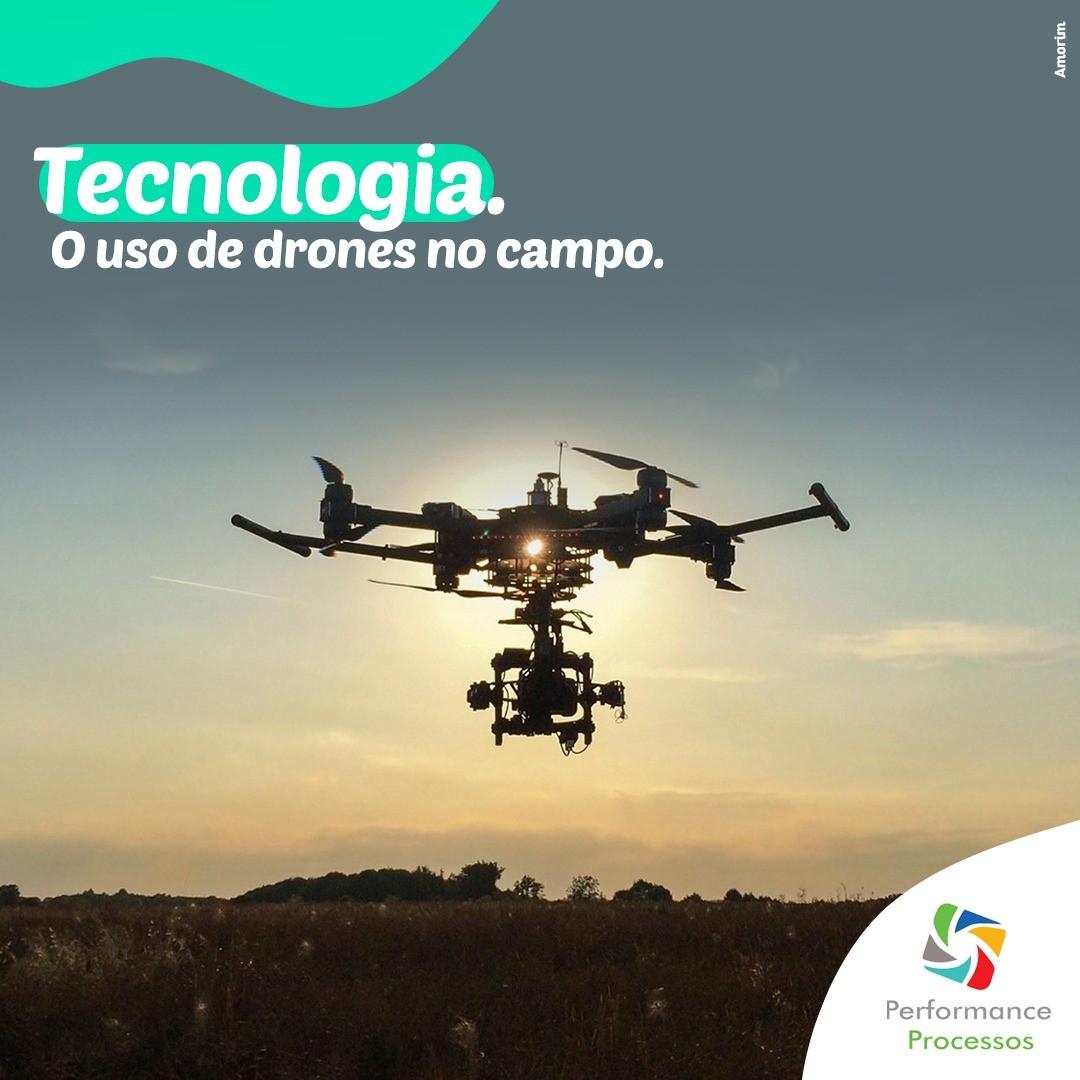 Tecnologia: O uso de drones no agronegócio.